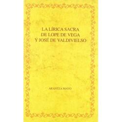 La lírica sacra de Lope de...