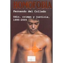 Homofobia: odio, crimen y...