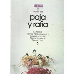 Paja y rafia. Colección 100...