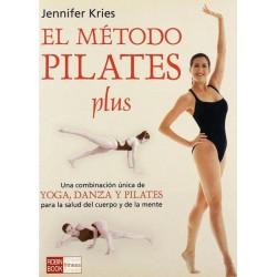 El método pilates plus: una...
