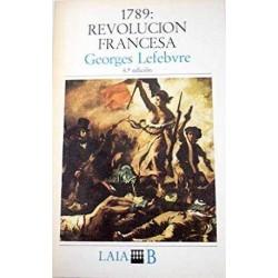 1789: Revolución Francesa...