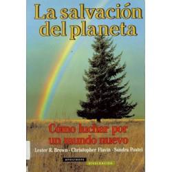 La salvación del planeta:...