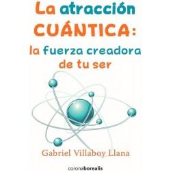 La atracción cuántica: la...
