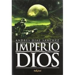 El Imperio contra Dios...