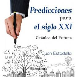 Predicciones para el siglo...