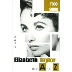 Elizabeth Taylor de la A a...