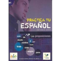 Practica tu español B1: Las...