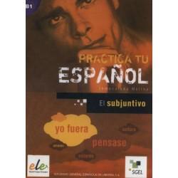 Practica tu español B1: El...