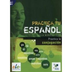 Practica tu español B1:...