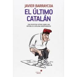 El último catalán: una...