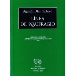 Línea de naufragio (Agustín...