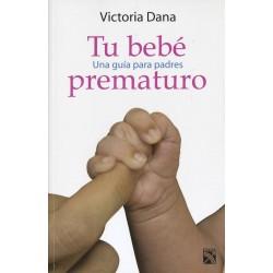 Tu bebé prematuro: una guía...