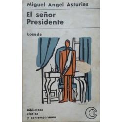 El señor presidente (Miguel...