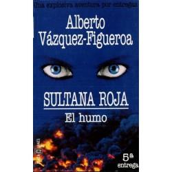 Sultana roja 5: el humo...